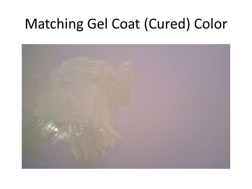 Matching Gel Coat (Cured) Color