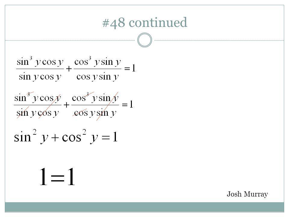 #48: Method 1 Josh Murray
