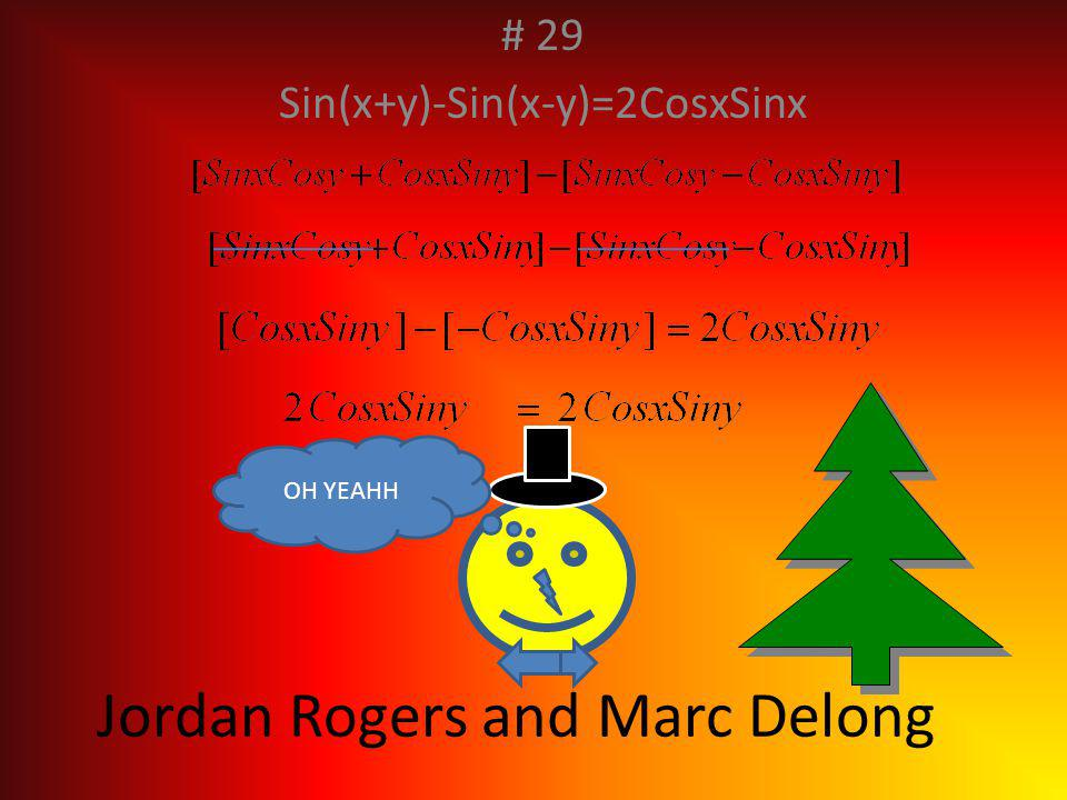 #28 Jacob and Andrew Hint: tan(π/4)=1