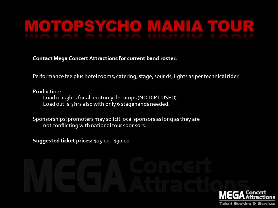 Contact Mega Concert Attractions for current band roster.