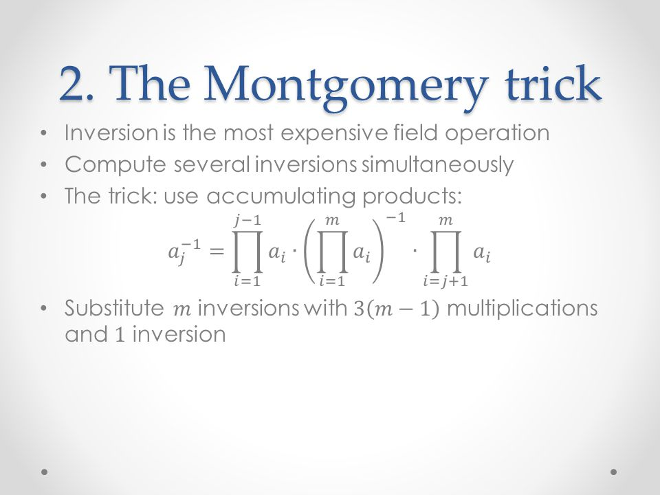2. The Montgomery trick