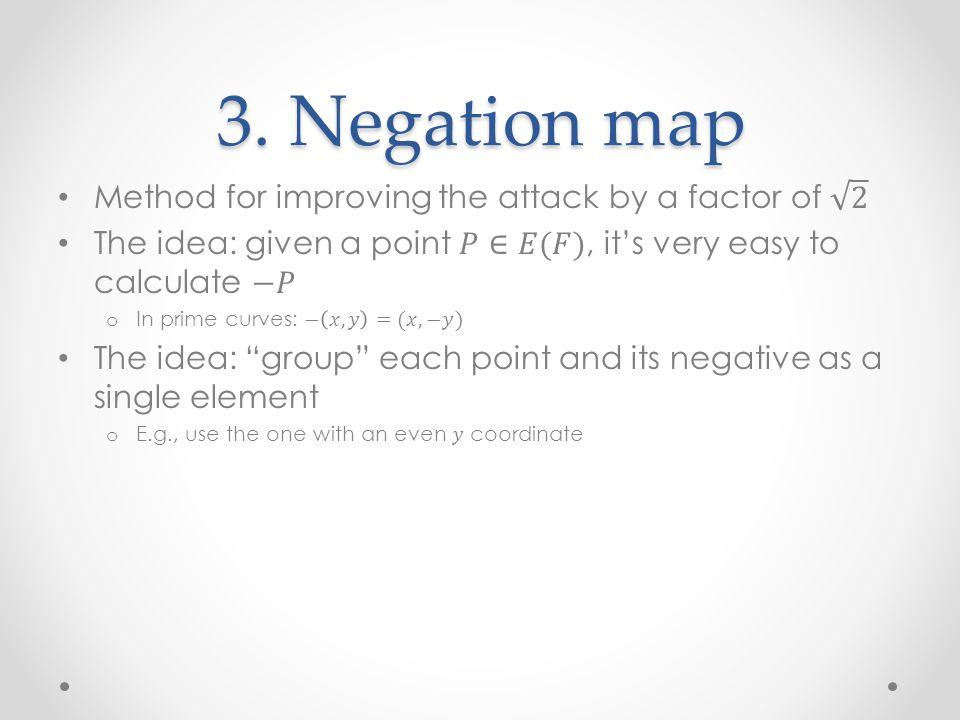3. Negation map