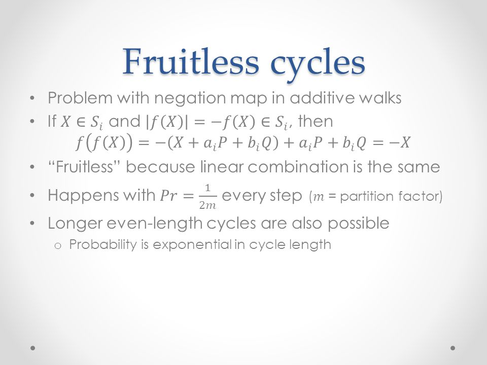Fruitless cycles