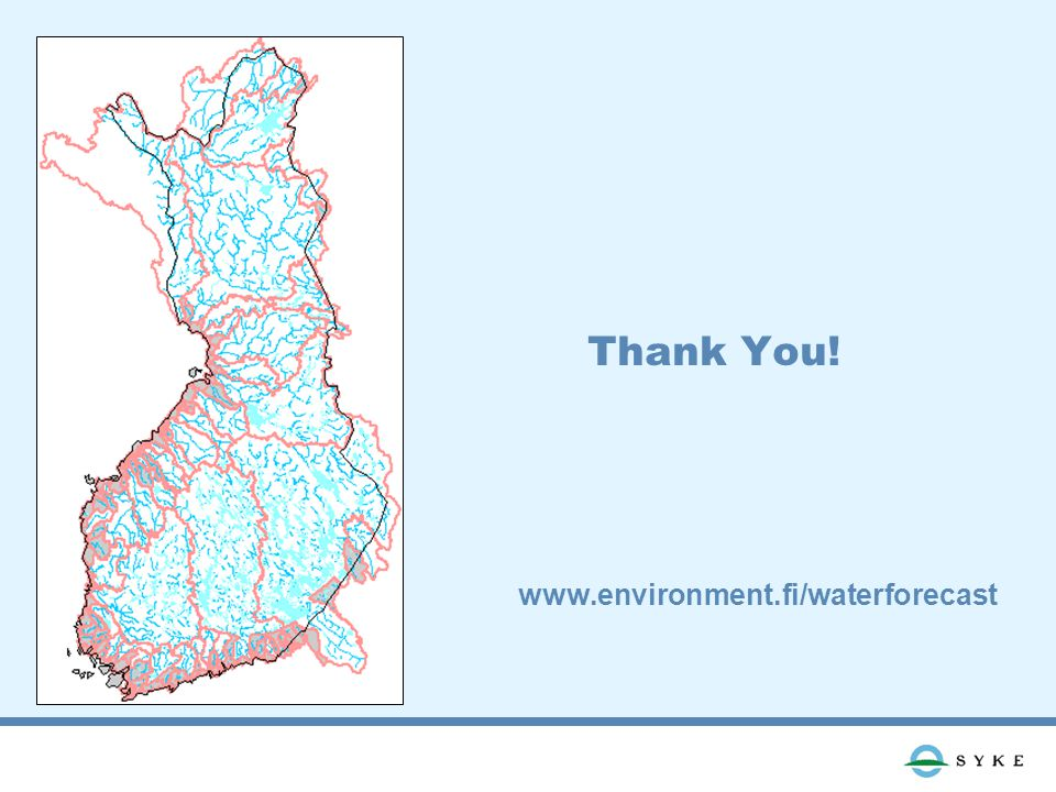 Thank You! www.environment.fi/waterforecast
