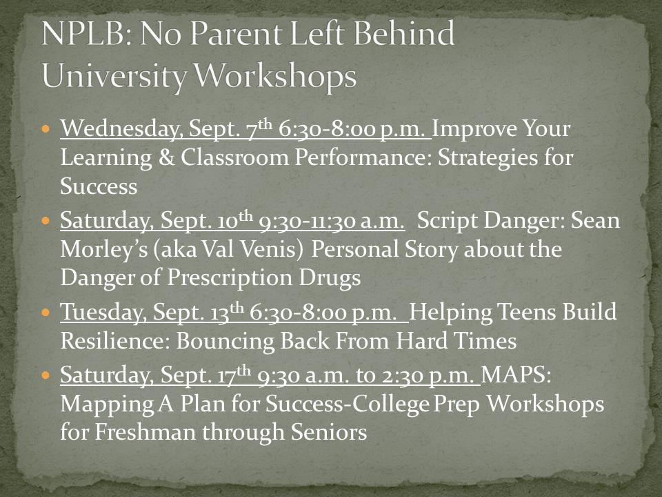 Wednesday, Sept. 7 th 6:30-8:00 p.m.