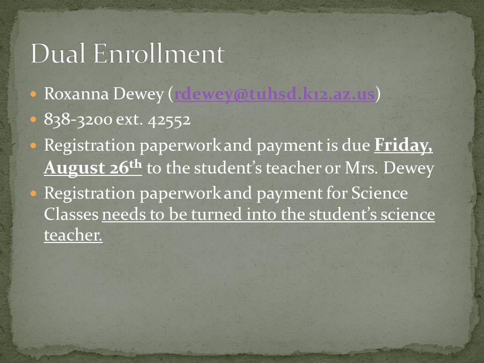 Roxanna Dewey (rdewey@tuhsd.k12.az.us)rdewey@tuhsd.k12.az.us 838-3200 ext.