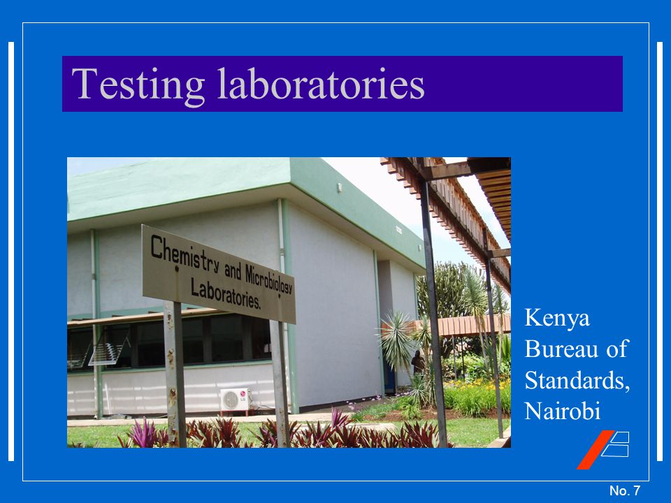No. 7 Testing laboratories Kenya Bureau of Standards, Nairobi