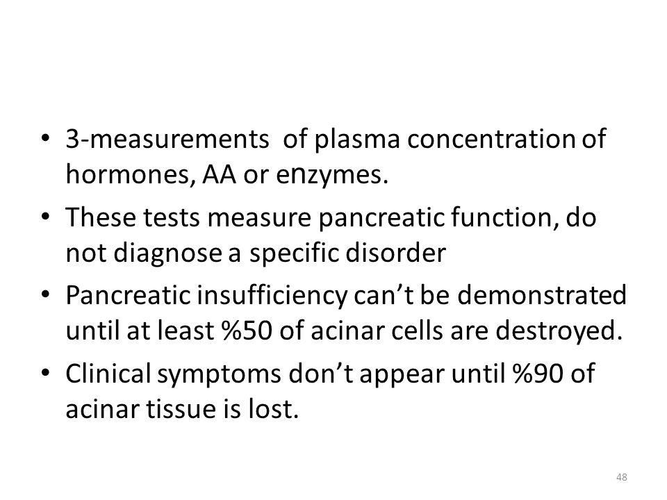 3-measurements of plasma concentration of hormones, AA or e n zymes.