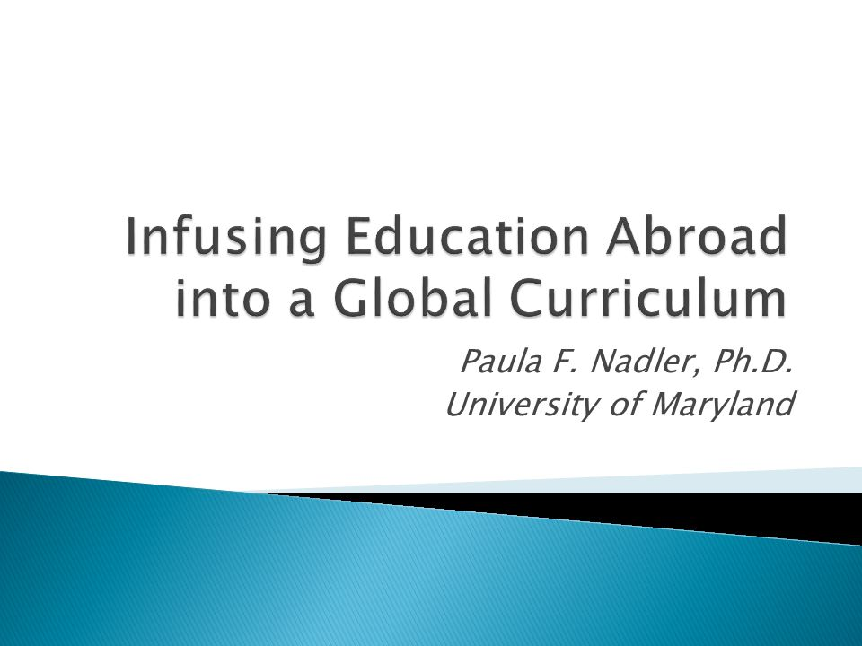Paula F. Nadler, Ph.D. University of Maryland