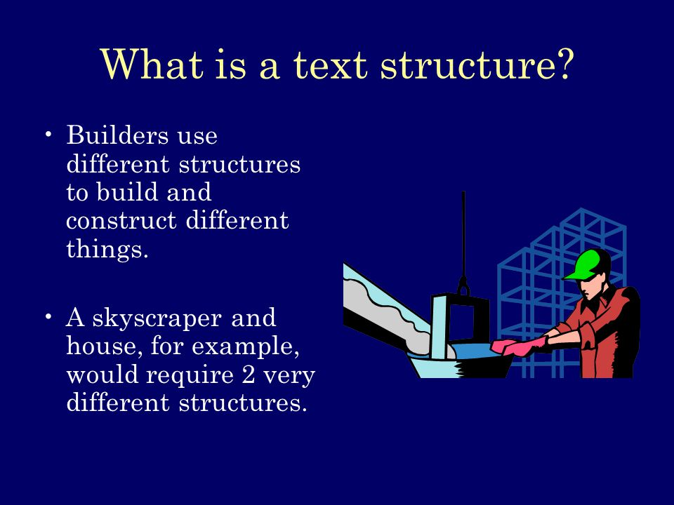 What is a text structure.