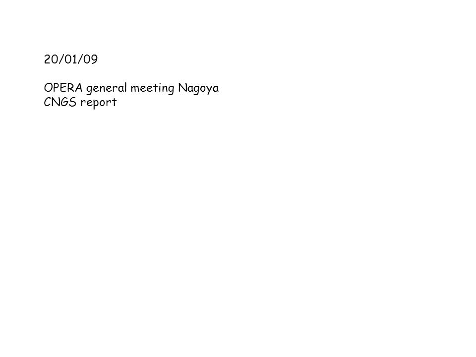 20/01/09 OPERA general meeting Nagoya CNGS report