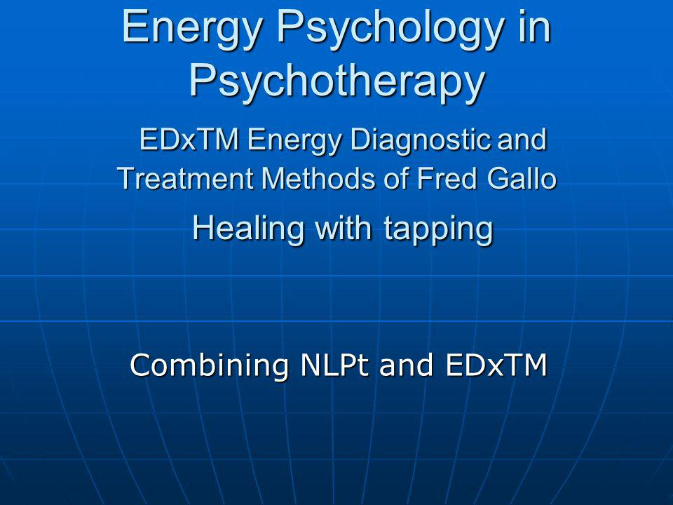 Basics NLPt Virginia Satir Family Therapy Fritz Perls Gestalt Therapy Milton Erikson Hypno Therapy NLPt Virginia Satir Family Therapy Fritz Perls Gestalt Therapy Milton Erikson Hypno Therapy EDxTM influenced by Cognitiv-behavioral methods, Hypnotherapy, NLP and Bioenergetic Dr.