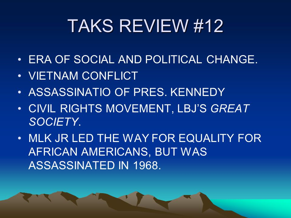 TAKS REVIEW #12 ERA OF SOCIAL AND POLITICAL CHANGE.
