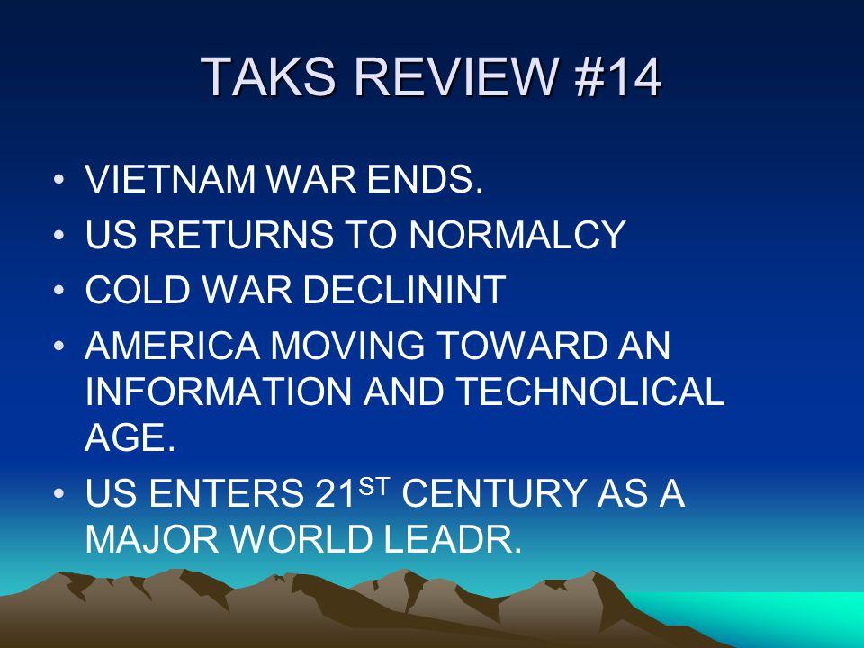 TAKS REVIEW #14 VIETNAM WAR ENDS.