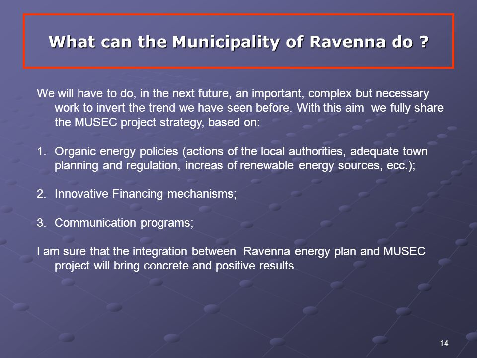 14 What can the Municipality of Ravenna do .