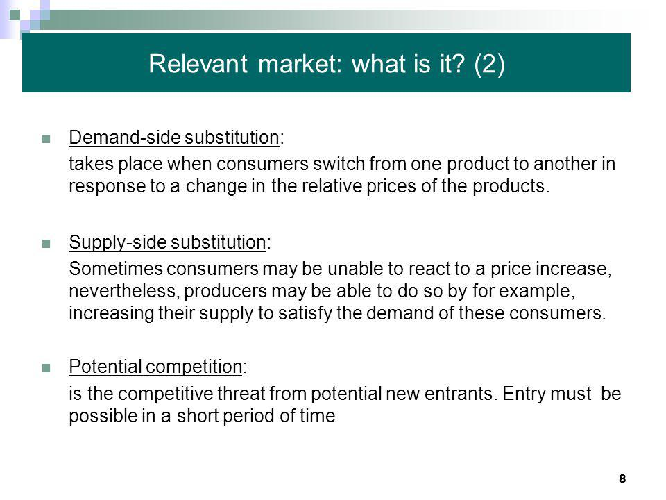 8 Relevant market: what is it.