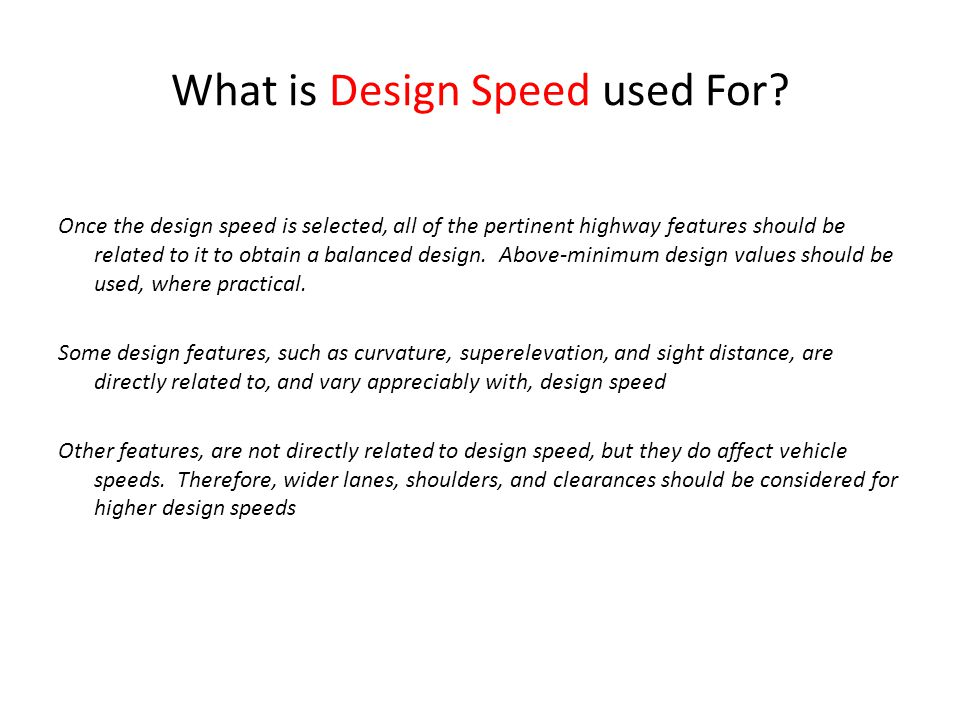 What is Design Speed used For.