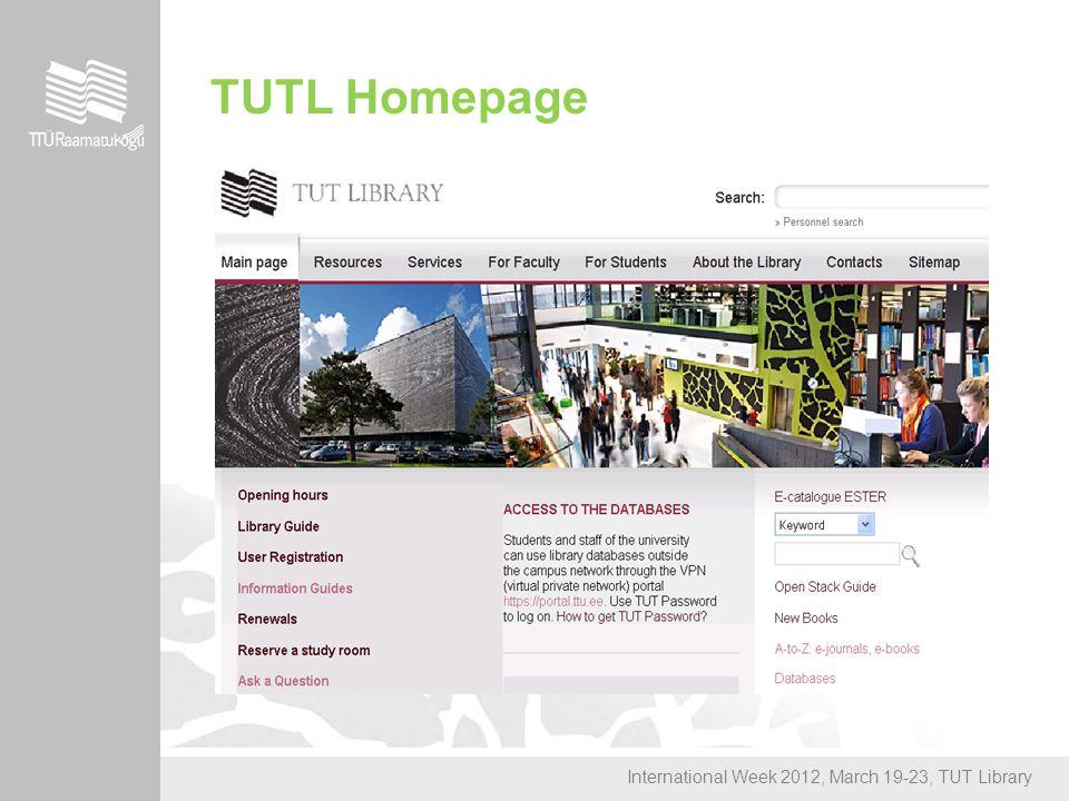International Week 2012, March 19-23, TUT Library TUTL Homepage