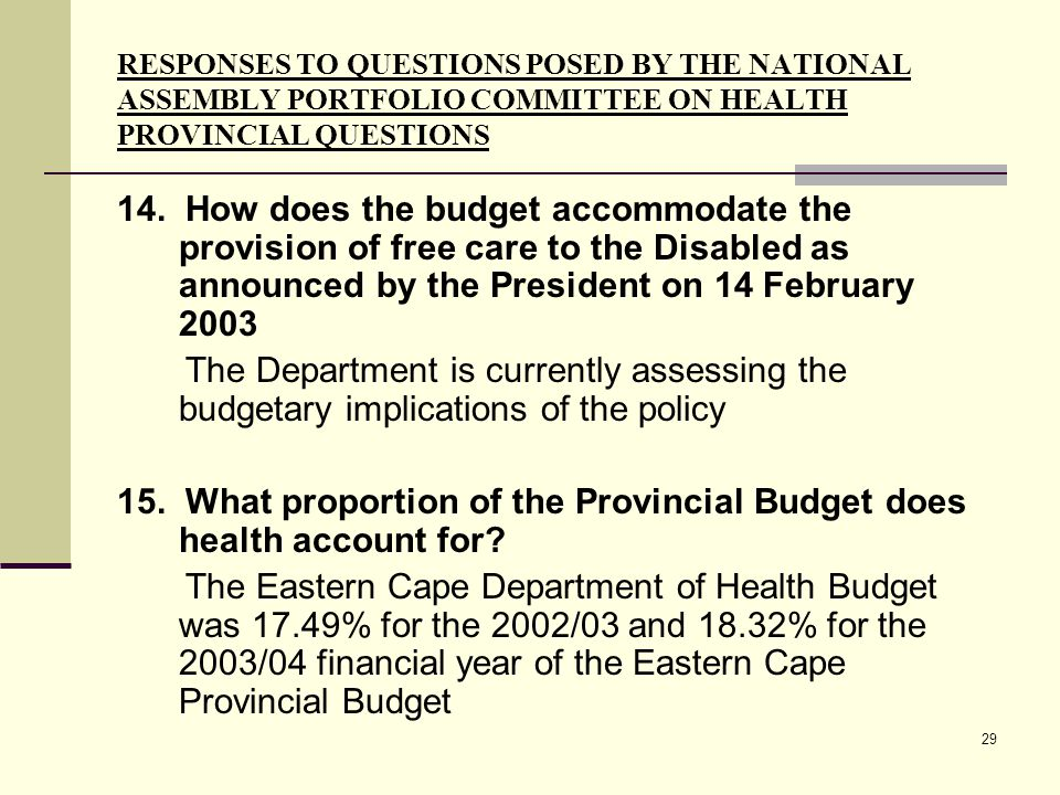 29 RESPONSES TO QUESTIONS POSED BY THE NATIONAL ASSEMBLY PORTFOLIO COMMITTEE ON HEALTH PROVINCIAL QUESTIONS 14.