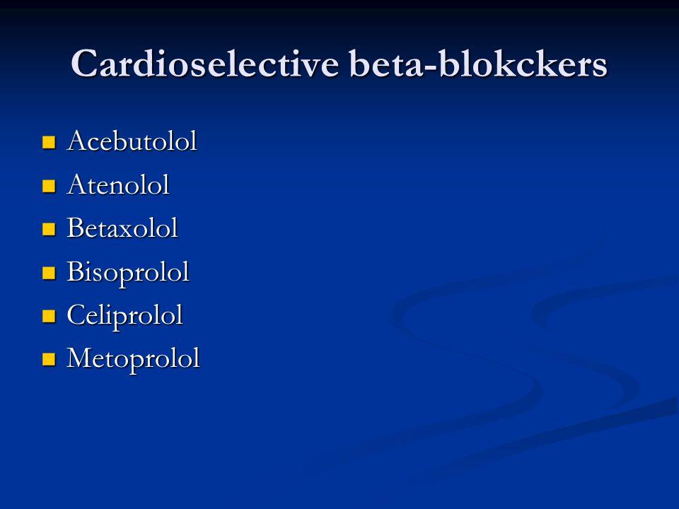 Non-selective beta-blockers Labetalol Labetalol Nadolol Nadolol Penbutolol Penbutolol Pindolol Pindolol Propranolol Propranolol Sotalol Sotalol Timolol Timolol