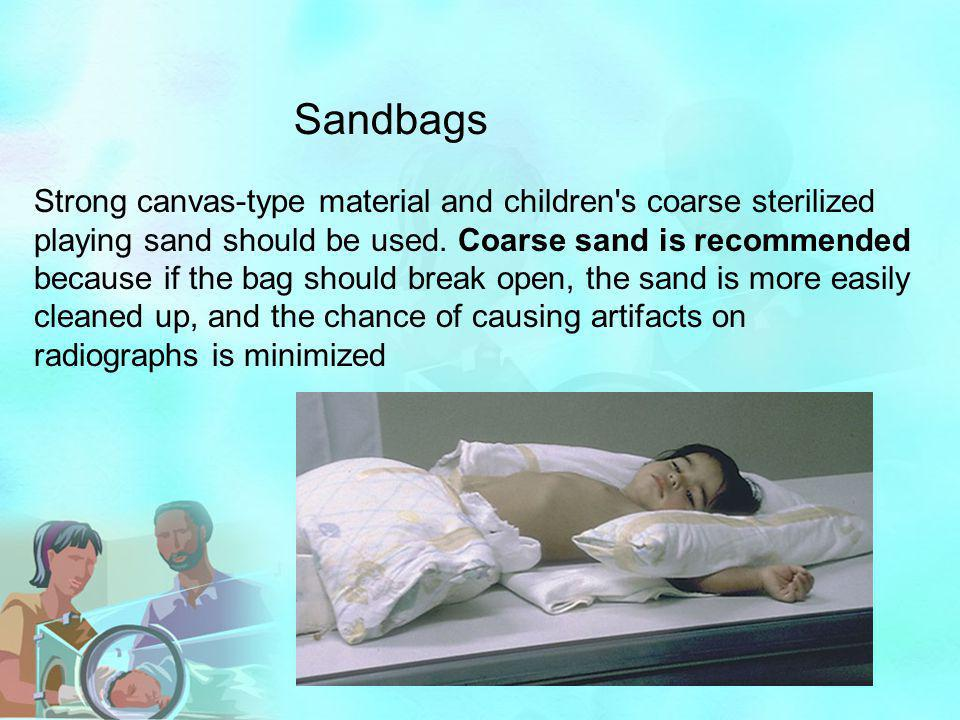 Strong canvas-type material and children's coarse sterilized playing sand should be used. Coarse sand is recommended because if the bag should break o