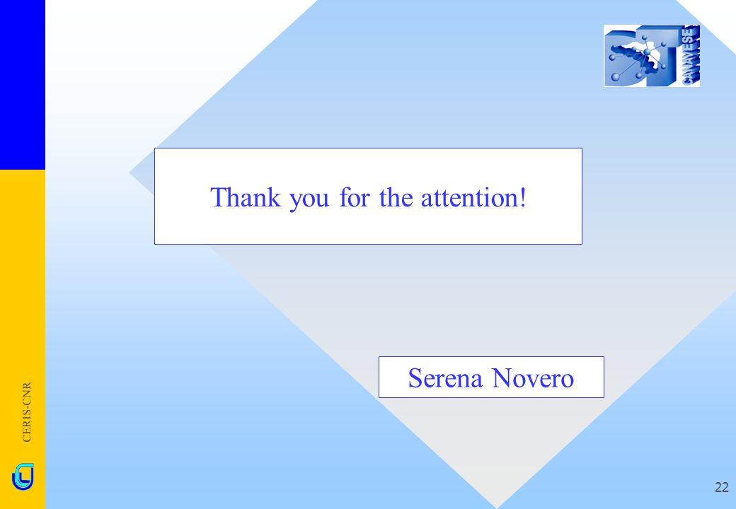 CERIS-CNR 22 Thank you for the attention! Serena Novero