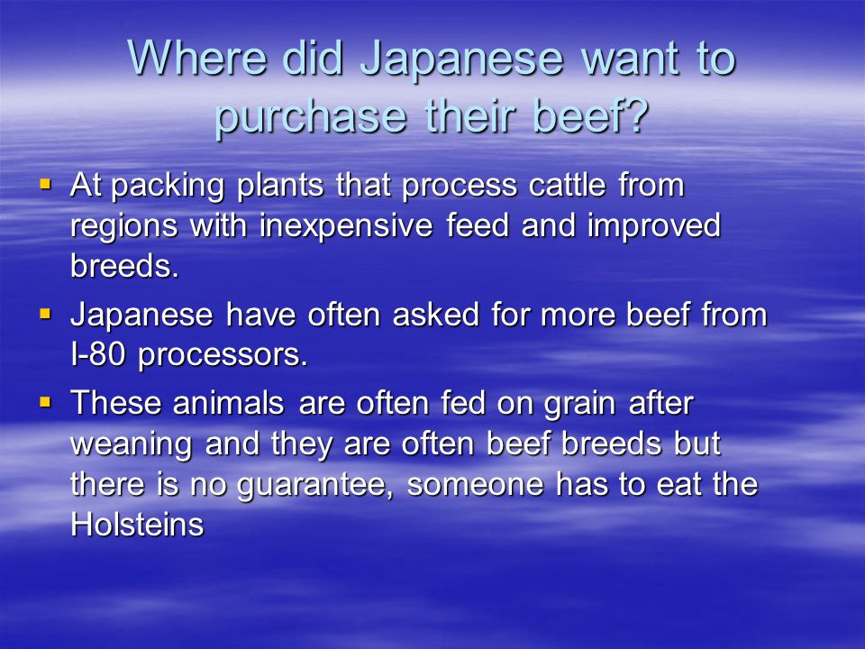 Where did Japanese want to purchase their beef.
