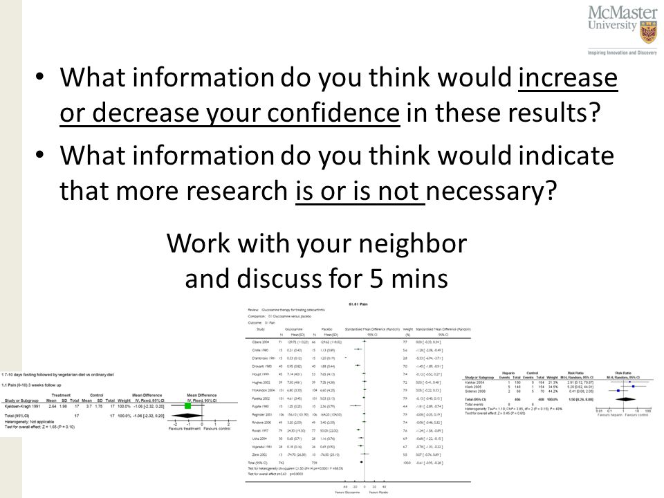 What information do you think would increase or decrease your confidence in these results.