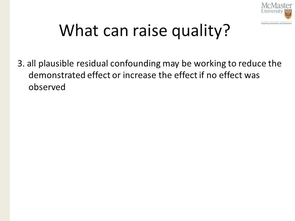 What can raise quality. 3.