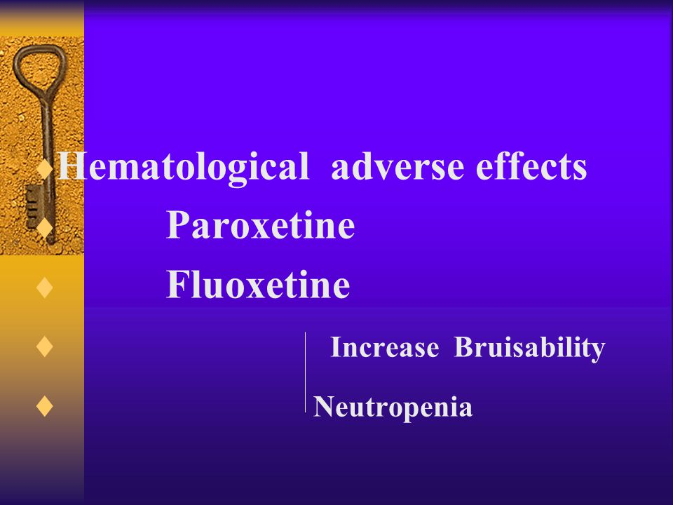  Anticholinergic effects  Paroxetine  Dry mouth  Constipation  Sedation