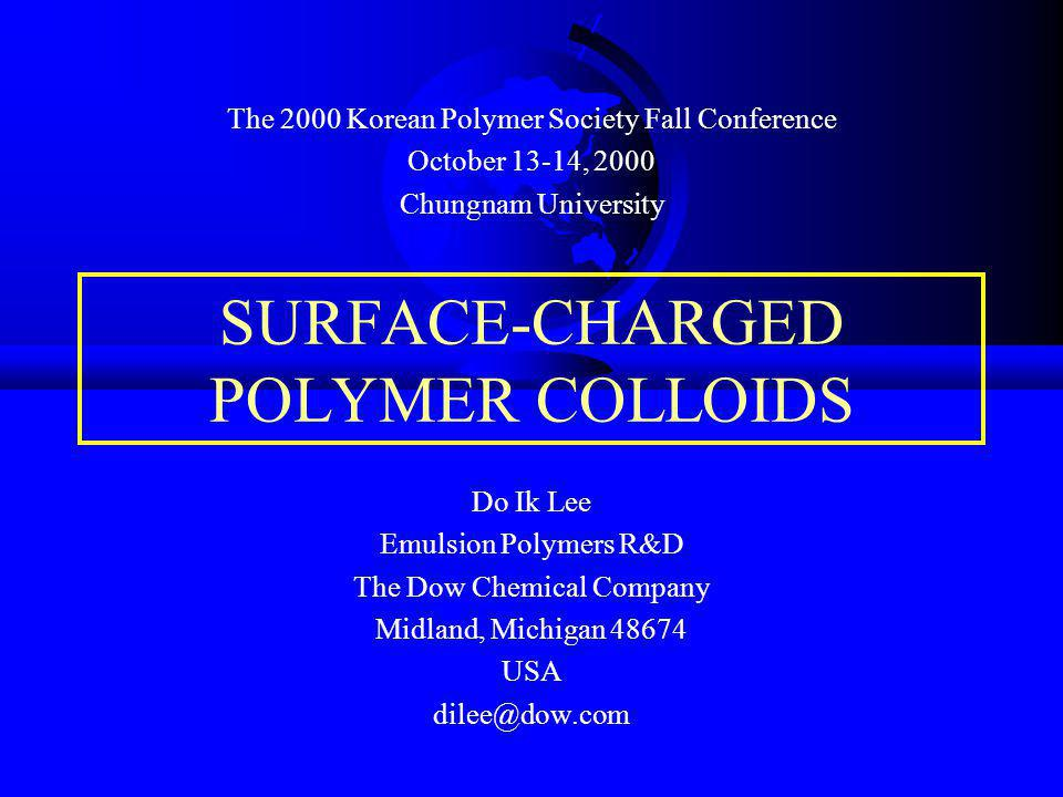 Some Unique Properties of Surface-Charged Polymer Colloids - Ordered Packing Ordered Packing of Monodisperse Polystyrene Latex Particles An Introduction to Polymer Colloids , Ed.