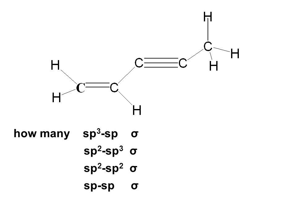 how many sp 3 -sp σ sp 2 -sp 3 σ sp 2 -sp 2 σ sp-sp σ