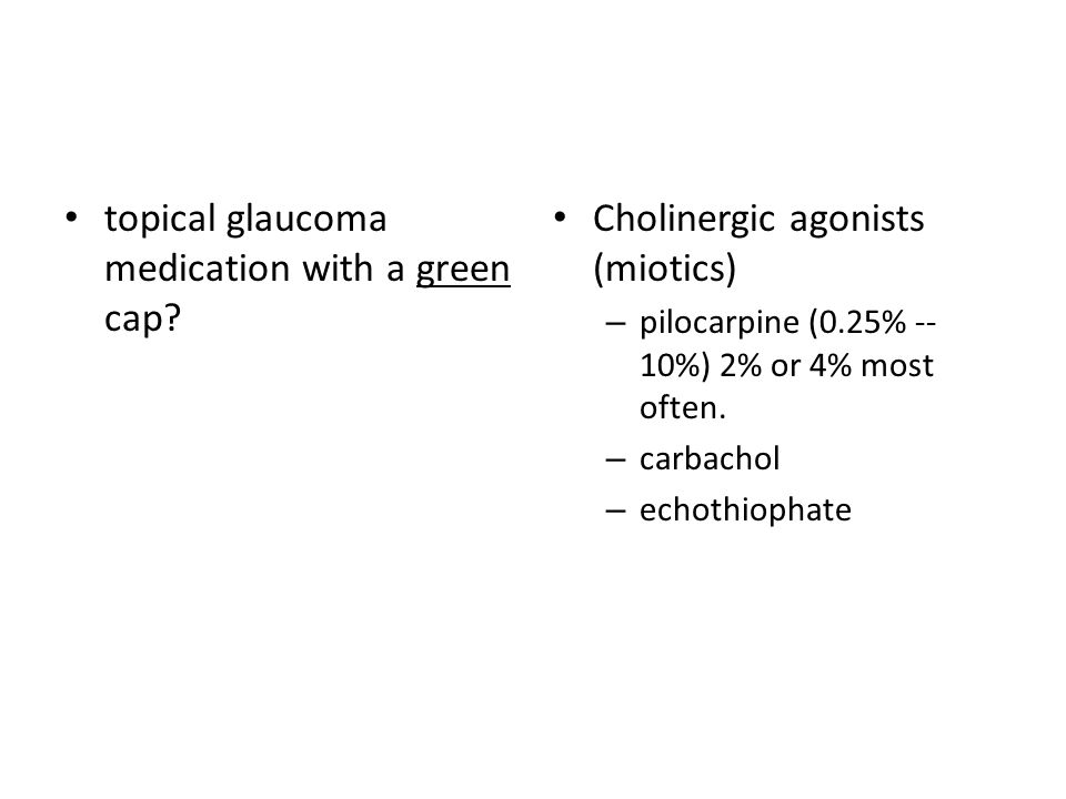 topical glaucoma medication with a green cap.