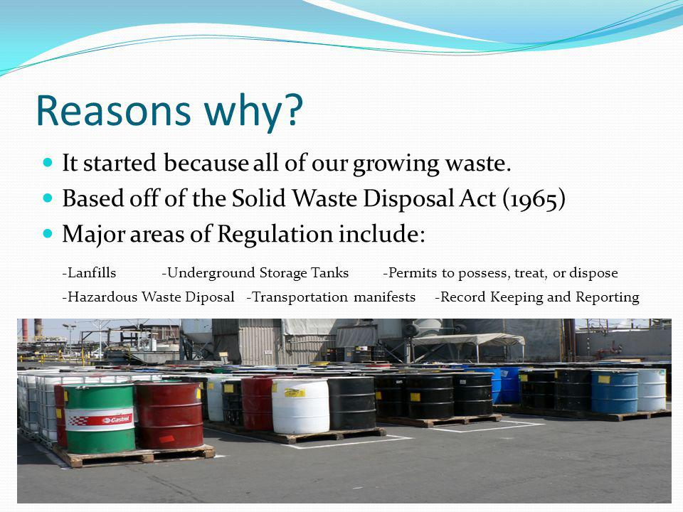 3 RCRA Programs Solid Waste Program: To develop plans to manage nonhazardous solid waste.