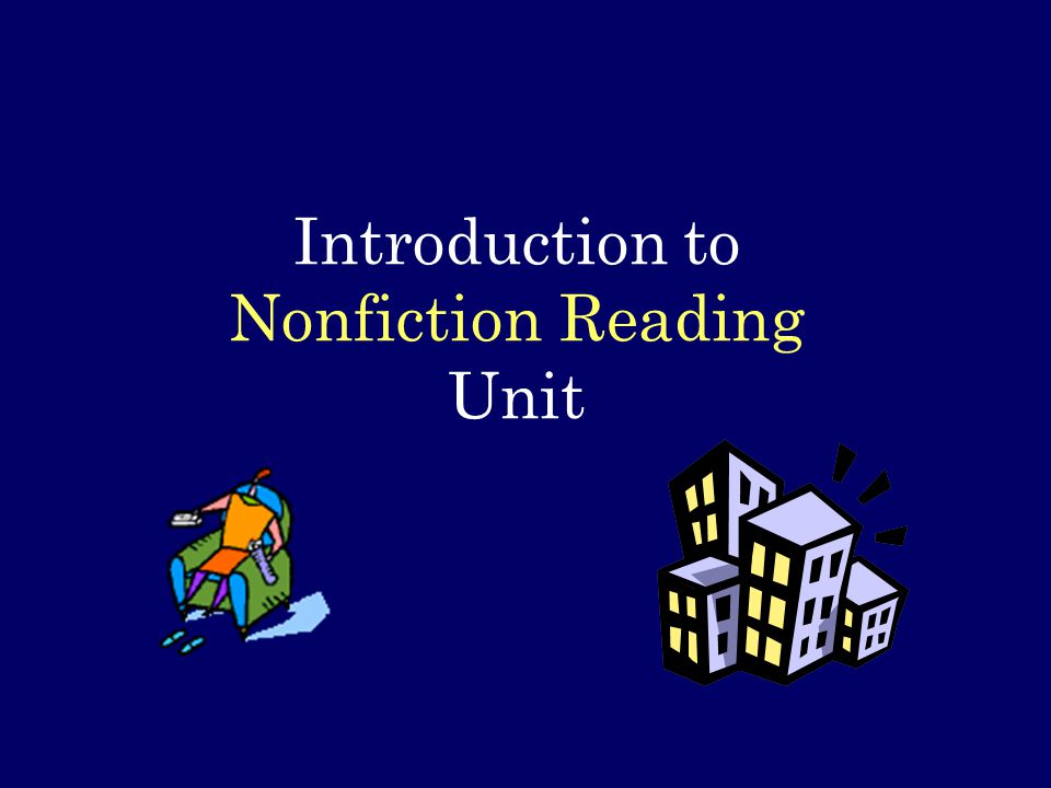 Introduction to Nonfiction Reading Unit