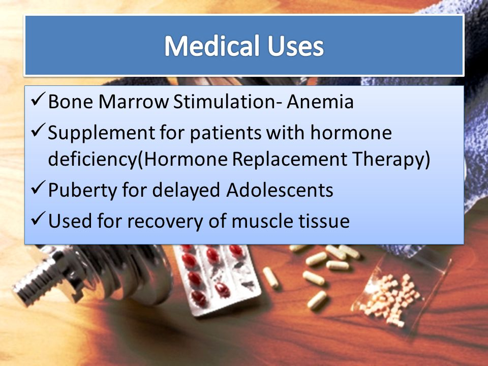 Bone Marrow Stimulation- Anemia Supplement for patients with hormone deficiency(Hormone Replacement Therapy) Puberty for delayed Adolescents Used for