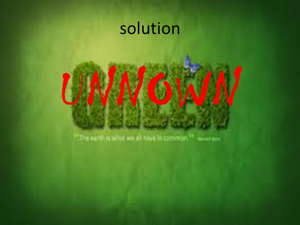 solution UNNOWN