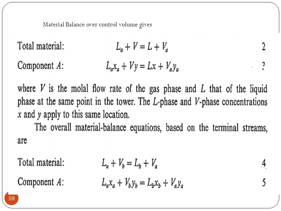 18 Material Balance over control volume gives