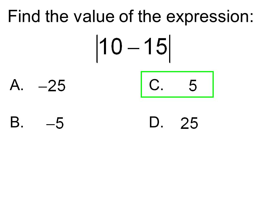Find the value of the expression: A.C. B. D.
