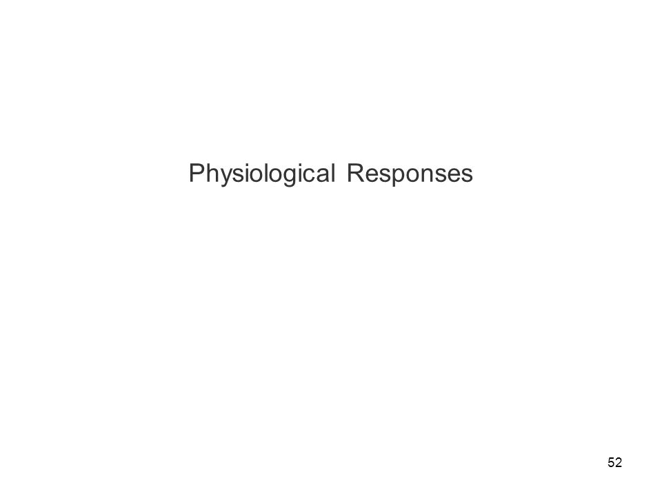 52 Physiological Responses
