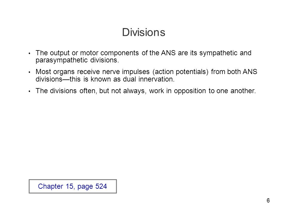 27 Axon Lengths Parasympathetic division—the preganglionic axons are long and the postganglionic axons are short.