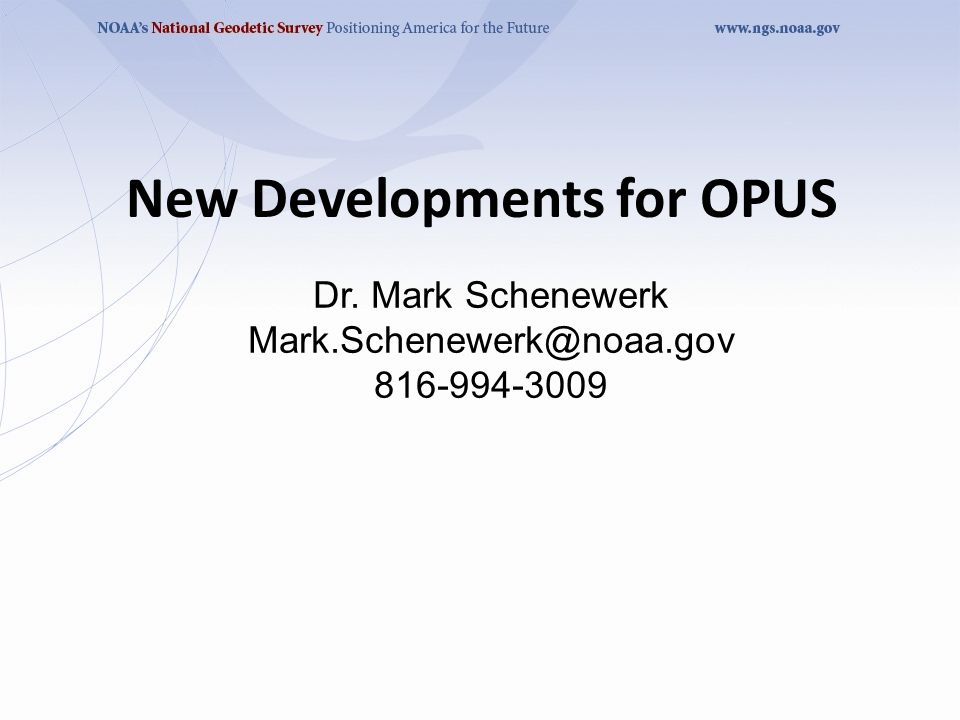 A Little OPUS-RS History Although successful, OPUS obviously does not satisfy the needs of all users.