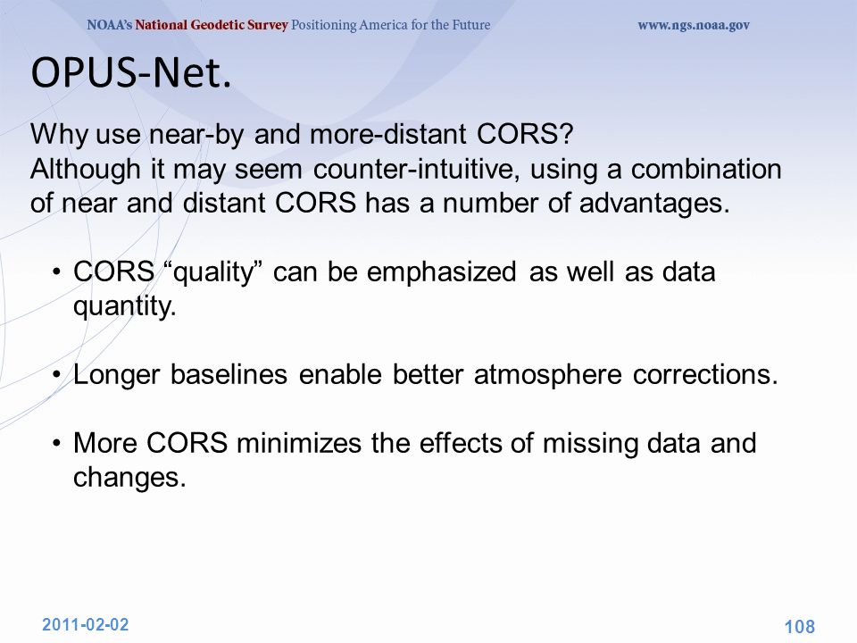 Why use near-by and more-distant CORS? Although it may seem counter-intuitive, using a combination of near and distant CORS has a number of advantages