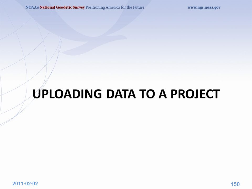 UPLOADING DATA TO A PROJECT 2011-02-02 150