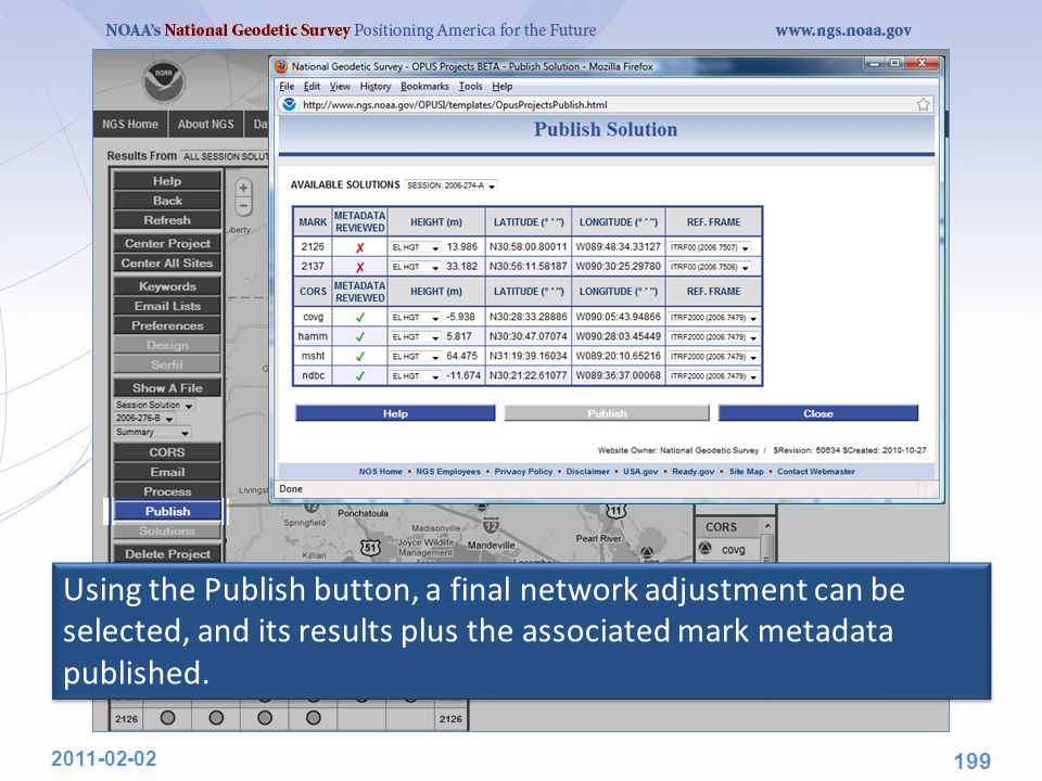 Using the Publish button, a final network adjustment can be selected, and its results plus the associated mark metadata published. 2011-02-02 199