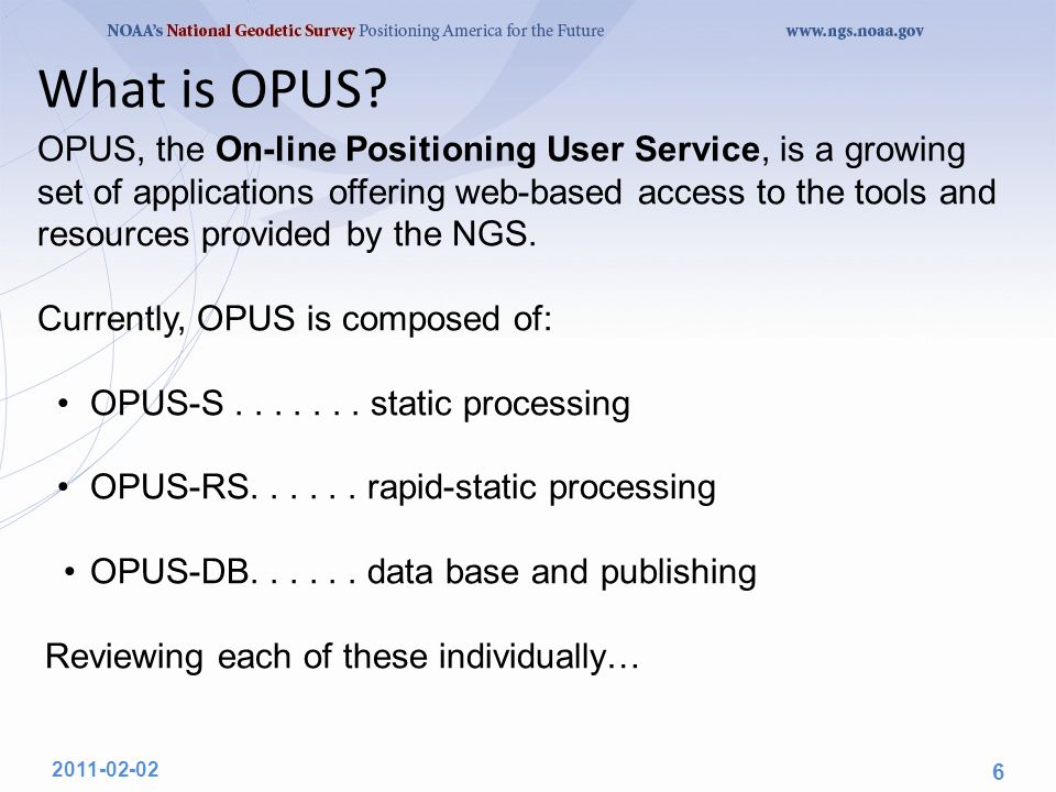 OPUS-S.......static processing A Little OPUS-S History.