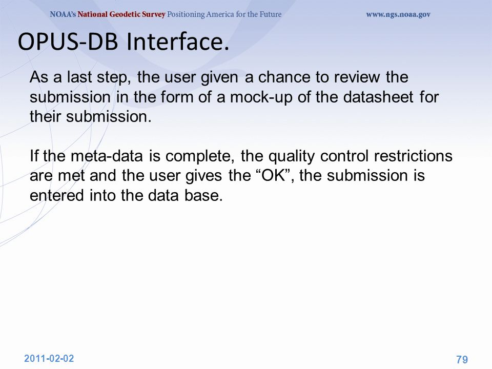 OPUS-DB Interface. As a last step, the user given a chance to review the submission in the form of a mock-up of the datasheet for their submission. If