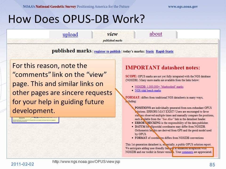 "How Does OPUS-DB Work? 2011-02-02 85 For this reason, note the ""comments"" link on the ""view"" page. This and similar links on other pages are sincere r"
