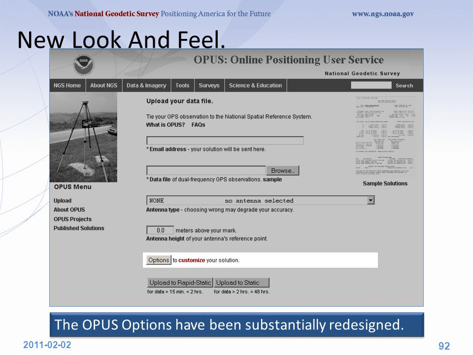 New Look And Feel. 2011-02-02 92 The OPUS Options have been substantially redesigned.