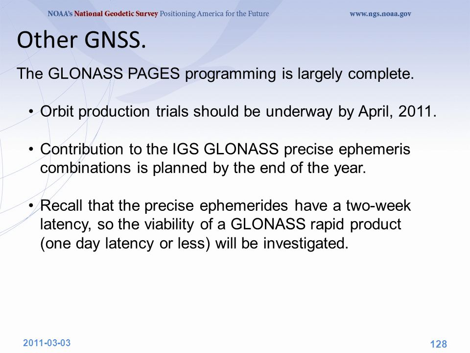 The GLONASS PAGES programming is largely complete.